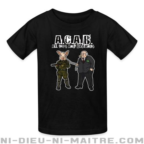 A.C.A.B All Cops Are Bastards - T-shirts pour enfant ACAB anti-flic