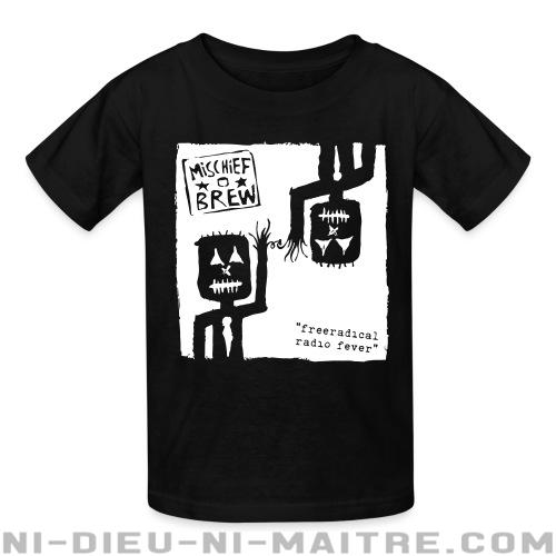 Mischief Brew - Freeradical radio fever - T-shirts pour enfant Band Merch