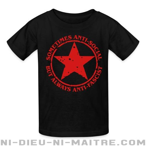 T-shirt enfant Sometimes anti-social, but always anti-fascist - Antifa & anti-racisme