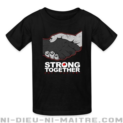 Strong together - anti facism! - T-shirts pour enfant Anti-Fasciste