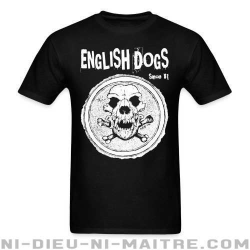 English Dogs - Since 81 - T-shirt Band Merch