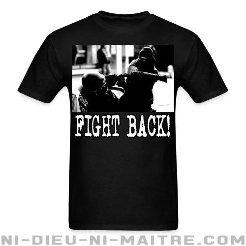 T-shirt ♂ Fight back! - ACAB & Abus policiers