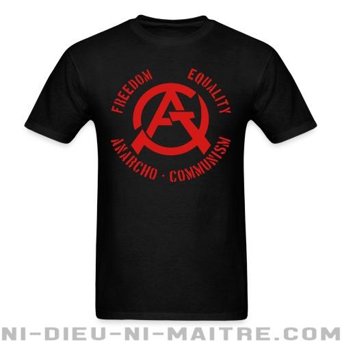 T-shirt ♂ Freedom equality anarcho-communism - Politique & révolution