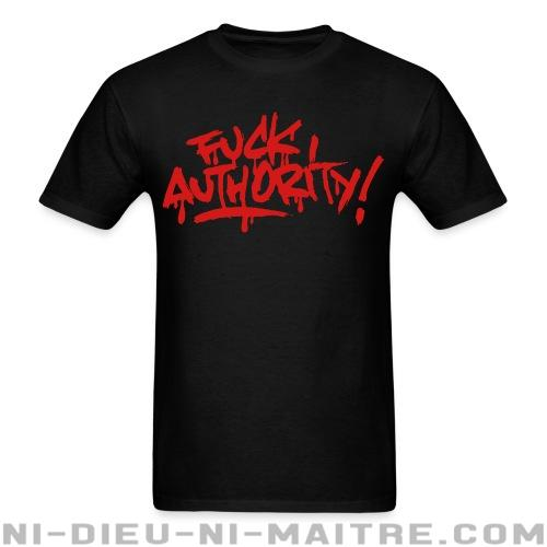 Fuck authority! - T-shirt Militant