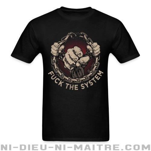 Fuck the system - T-shirt Militant