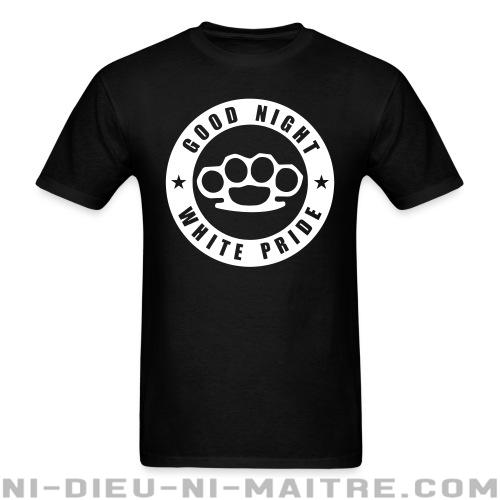 Good night white pride - T-shirt Anti-Fasciste