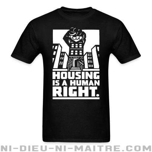 T-shirt ♂ Housing is a human right - Politique & révolution