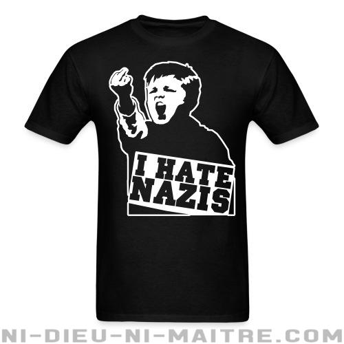 I hate nazis - T-shirt Anti-Fasciste