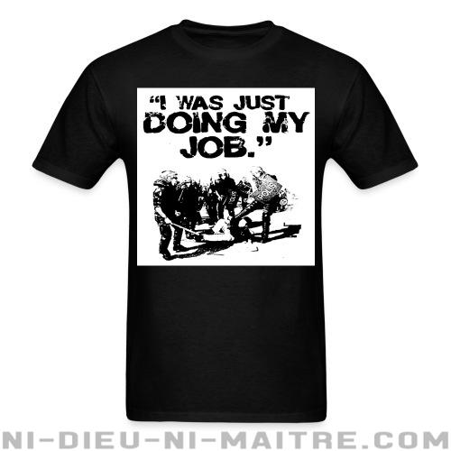 T-shirt ♂ I was just doing my job - ACAB & Abus policiers