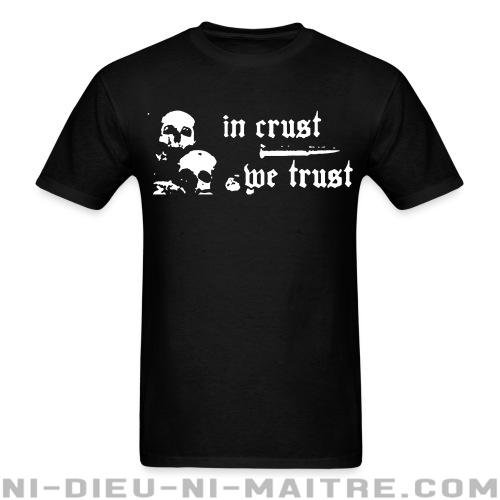 In crust we trust - T-shirt Punk