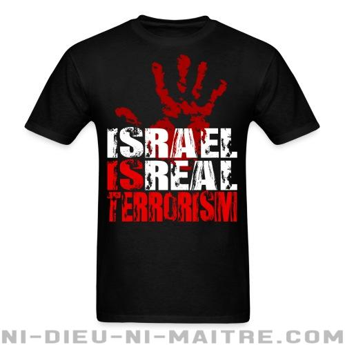 T-shirt ♂ Israel is real terrorism - Contre la guerre