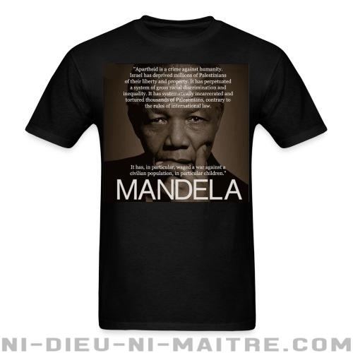 Apartheid is a crime against humanity (Nelson Mandela) - T-shirt anti-guerre