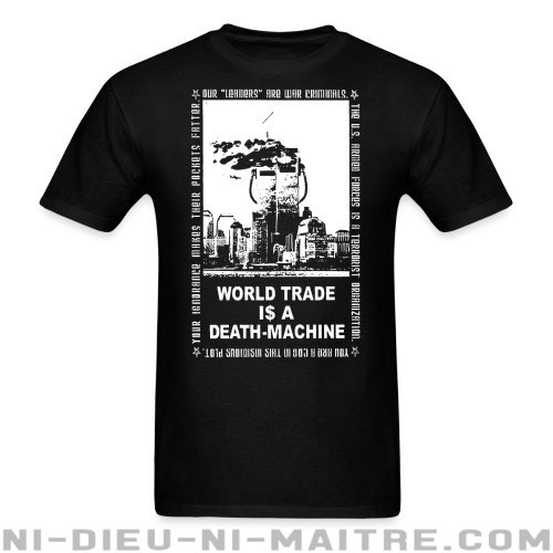 Leftover Crack - World trade is a death-machine - T-shirt Band Merch