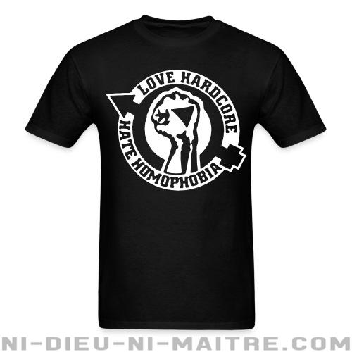 Love hardcore hate homophobia - T-shirt Anti-Fasciste