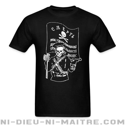 T-shirt ♂ Makhnovtchina - Death to all who stand in the way of obtaining the freedom of working people! - Politique & révolution