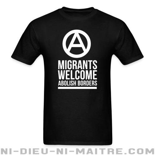 T-shirt standard unisexe Migrants welcome abolish borders - Antifa & anti-racisme