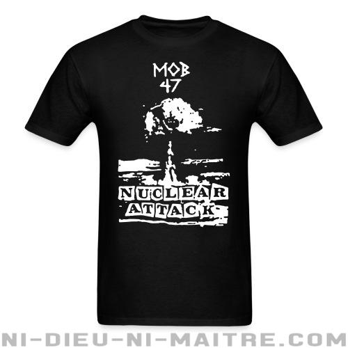 Mob 47 - nuclear attack - T-shirt Band Merch