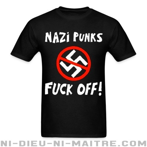 Nazi punks fuck off! - T-shirt Anti-Fasciste