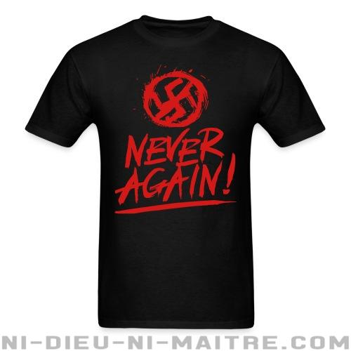Never again! - T-shirt Anti-Fasciste