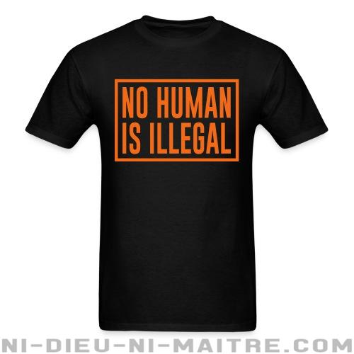 T-shirt standard unisexe No human is illegal - Antifa & anti-racisme