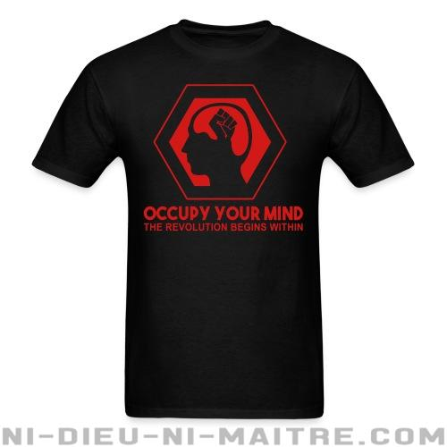T-shirt standard unisexe Occupy your mind. The revolution begins within - Anonymous