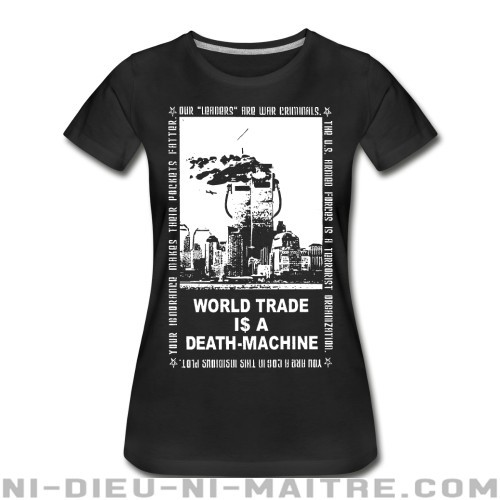 Leftover Crack - World trade is a death-machine - Organique Femme Band Merch