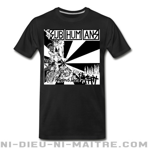 Subhumans - Religious wars - T-shirt organique Band Merch