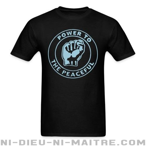 Power to the peaceful - T-shirt anti-guerre
