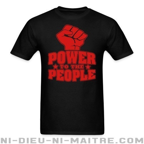 Power to the people - T-shirt Militant