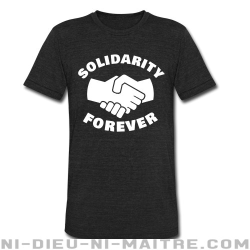 Solidarity forever - T-shirt produit localement Working Class