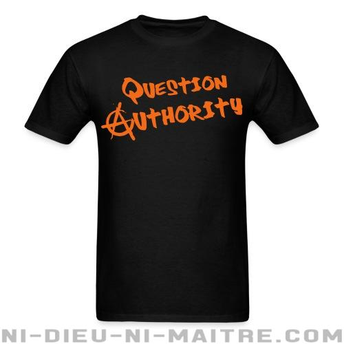 Question authority - T-shirt Militant