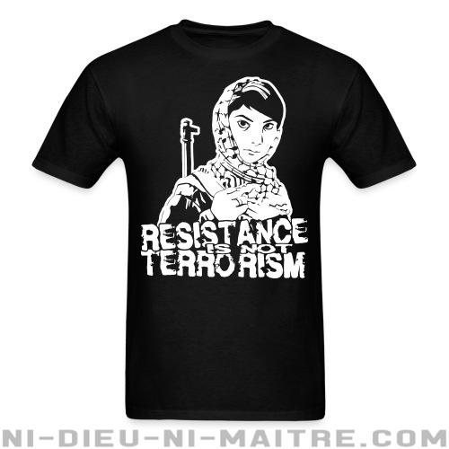 Resistance is not terrorism - T-shirt Militant