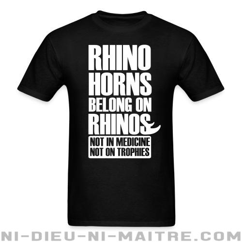 Rhino horns belong on rhinos. Not in medicine. Not on trophies - T-shirt véganes et libération animale