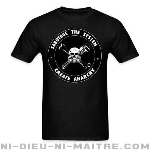 T-shirt ♂ Sabotage the system create anarchy - Politique & révolution