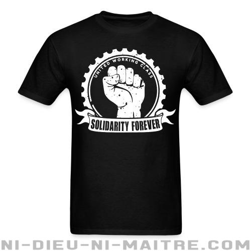 Solidarity forever - united working class - T-shirt imprimé au dos Working Class