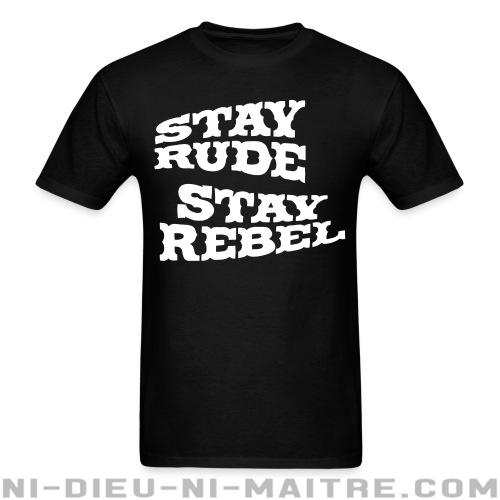 Stay rude stay rebel - T-shirt Ska