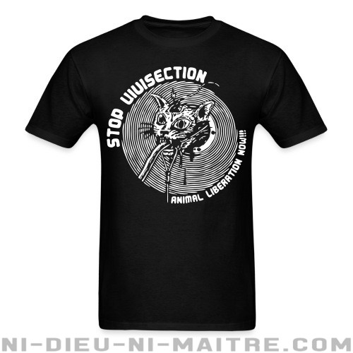 Stop vivisection - animal liberation now!!! - T-shirt véganes et libération animale