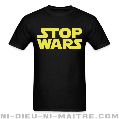Stop Wars - T-shirt anti-guerre