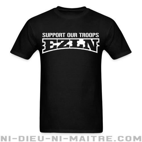 Support our troops! EZLN - T-shirt Zapatiste