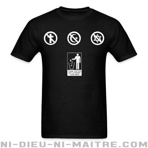 T-shirt standard unisexe Thank you for not littering your mind - Athéisme
