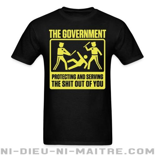 T-shirt standard unisexe The government protecting and serving the shit out of you - Humour