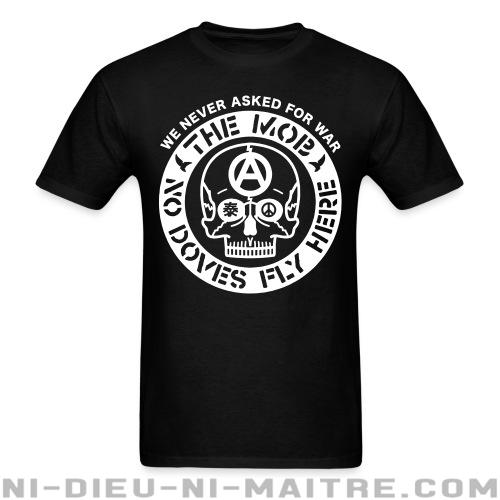 T-shirt standard unisexe The Mob - No doves fly here / We never asked for war -