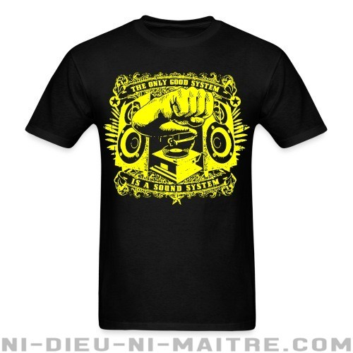 The only good system is a sound system - T-shirt Ska