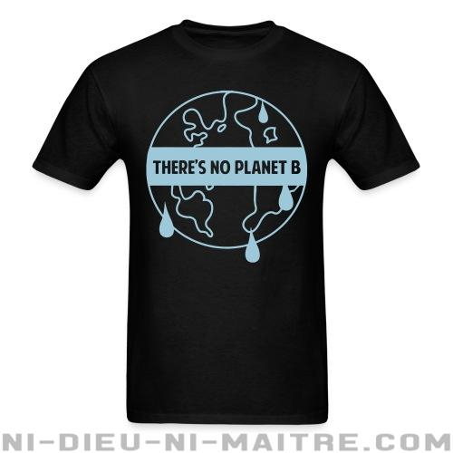 T-shirt standard unisexe There\'s no planet B - Environnement & écologie