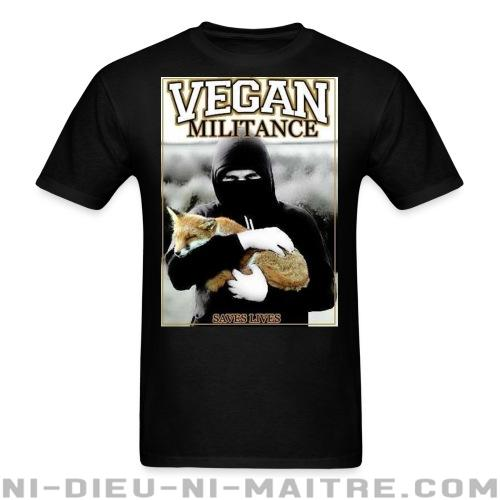 T-shirt standard unisexe Vegan militance saves lives - Vegan & Libération Animale
