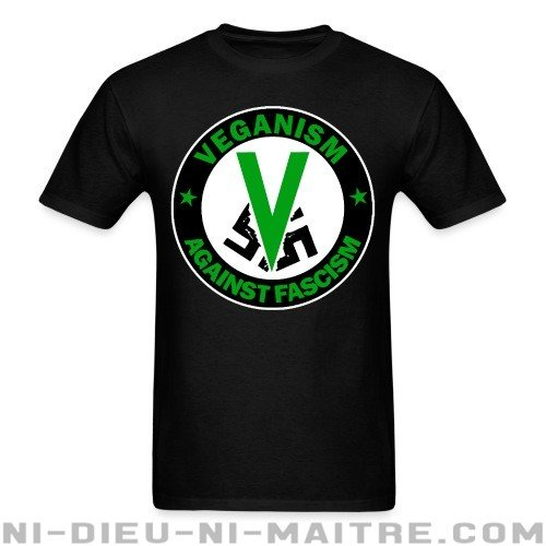 Veganism against fascism - T-shirt véganes et libération animale