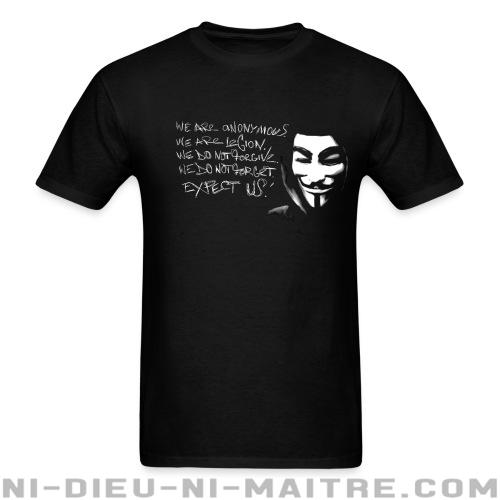 T-shirt standard unisexe We are anonymous. We are legion. We do not forgive. We do not forget. Expect us! - Anonymous