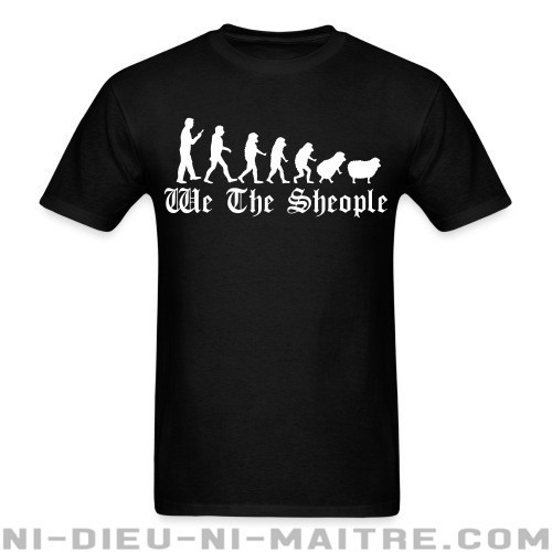 We the sheople - T-shirt humour engagé