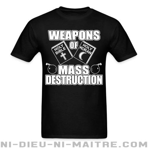 Weapons of mass destruction - holy bible holy koran - T-shirt Athé