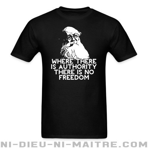 Where there is authority there is no freedom (Petr Kropotkin) - T-shirt Militant